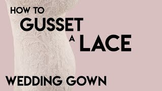 How to Gusset a Lace Wedding Gown, let out, size up a dress