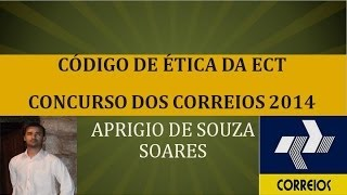 CONCURSO DOS CORREIOS- CÓDIGO DE ÉTICA DA ECT -3