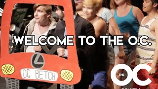 """The O.C.: The Musical (Part 1) """"Welcome To The O.C."""""""