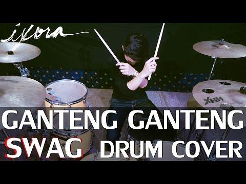 Ganteng Ganteng SWAG - GGS - Young Lex - Drum Cover - Wayan ixora