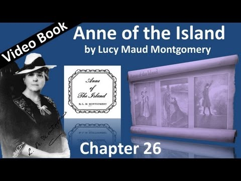 Chapter 26 - Anne of the Island by Lucy Maud Montgomery - Enter Christine