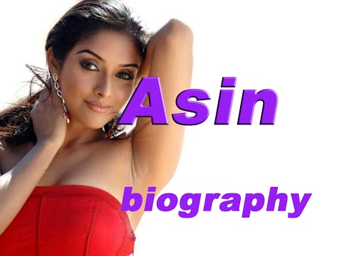 Actress Asin biography with cool pictures