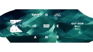 tyDi & Jack Novak - Oceans (feat. Greyson Chance) [Official MV]