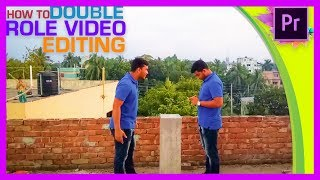How To Make Double Role In Adobe Premiere Pro Tutorial | Bangla