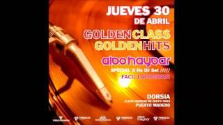 Aldo Haydar ¨Golden Class, Golden Hits¨ @ Dorsia
