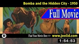 Watch: Bomba and the Hidden City (1950) Full Movie Online