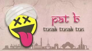 Pat B - Tunak Tunak Tun (Hardstyle Remix)