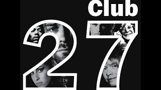 Клуб 27.Феномен Рок музыки.Часть 2.
