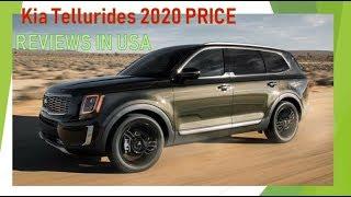 Kia Tellurides ស៊េរីថ្មីឆ្នាំ ២០២០ Reviews in usa,KIA TELLURIDES 2020 Price reviews in USA,