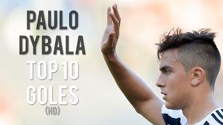 Paulo Dybala Top 10 Goles - 2015/2016 (1080p)