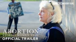 Abortion: Stories Women Tell (HBO Documentary Films)