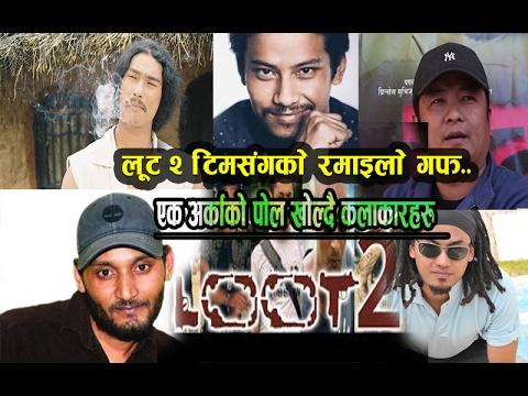 Xxx Mp4 Full Interview With Loot 2 Team Saugat Mall Dahayang Rai Bipin Karki Nischal Basnet 3gp Sex