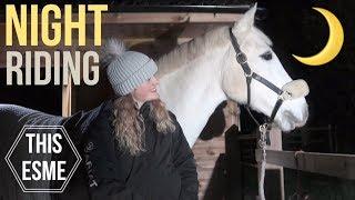Riding at Night | Managing horses in the dark | This Esme