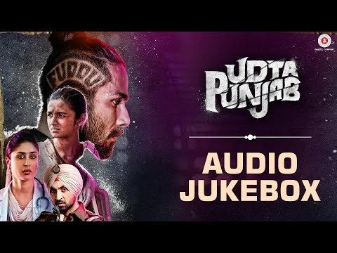 Udta Punjab - Full Movie Album | Audio Jukebox | Amit Trivedi | Shahid Kapoor & Alia Bhatt