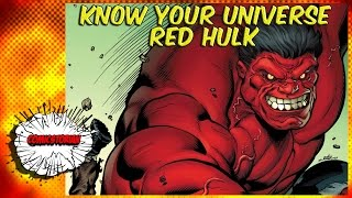 Red Hulk - Know Your Universe