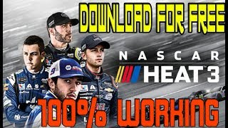 How to Download NASCAR Heat 3 Free for PC!!