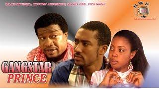 Gangstar Prince    - Nigerian Nollywood Movie