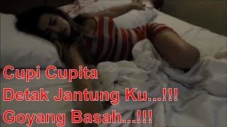 Cupi Cupita - Detak Jantung Ku... Goyang Basah...!