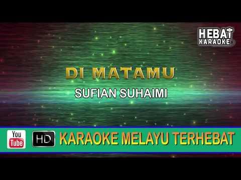 Sufian Suhaimi - Di Matamu | Karaoke | Minus One | Tanpa Vocal | Lirik Video HD
