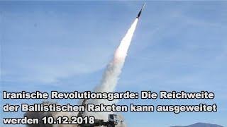 Iranische Revolutionsgarde: Die Reichweite der Ballistischen Raketen kann ausgeweitet werden