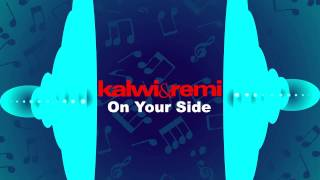Kalwi & Remi - On Your Side (club mix)