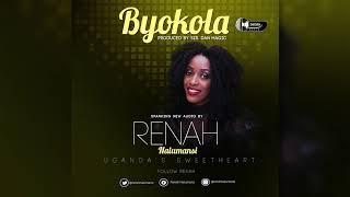 Renah Nalumansi BYOKOLA (New Official AUDIO) 2018