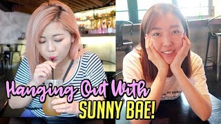 Hanging Out With Sunny + Me Just Talking!