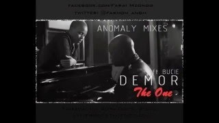 Demor - The One ft. Bucie (Anomaly Remix)