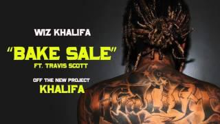 Wiz Khalifa   Bake Sale ft  Travis Scott [Original Audio]