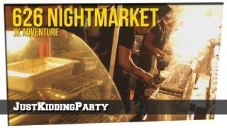 626 Night Market - JK Adventures