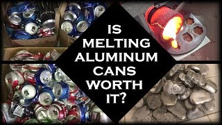 Is Melting Aluminum Cans Worth It? - Pure Aluminum Ingots From Cans