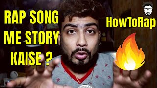 📝🔥RAP SONG ME STORY KAISE DAALE   STORY TELLING RAP   OTHER RAP   IDEAS    INDIAN HINDI RAP CLASS