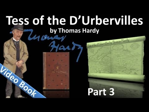 Part 3 - Tess of the d'Urbervilles Audiobook by Thomas Hardy (Chs 15-23)