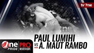 One Pride MMA #2: Paul Lumihi VS Arief Maut Rambo