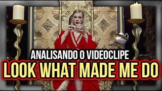 Analisando LOOK WHAT MADE ME DO - Taylor Swift | Diva