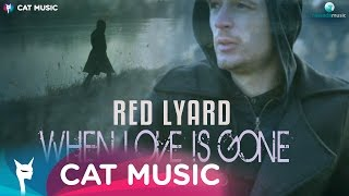 Red Lyard - When Love Is Gone (Official Video)