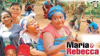 Maria & Rebecca Season 2 - 2017 Latest Nigerian Nollywood Movie