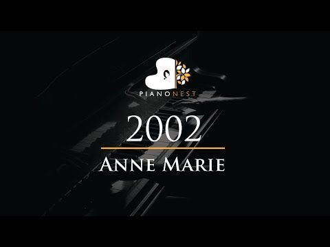 Anne Marie - 2002 - Piano Karaoke  Sing Along  Cover with Lyrics