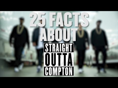 25 Facts You Didn't Know About Straight Outta Compton