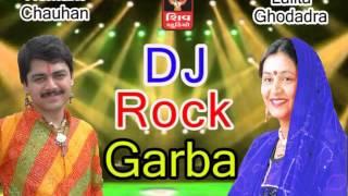 DJ Rock GArba- Lalita Ghodadra - Hemant Chauhan- 2016 Navratri Gujarati DJ 36 Non stop Garba-Track 2