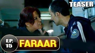 Faraar Episode 15 Teaser   Full Episode Tomorrow  5 PM   Hindi Dubbed Full