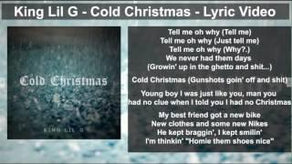 King Lil G   Cold Christmas Lyric Video