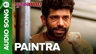 Paintra  Full Audio Song With Dialogues  Mukkabaaz  Nucleya  Divine  Anurag Kashyap