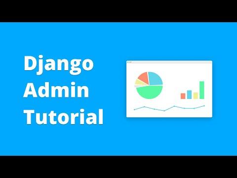 Django Admin Tutorial - Full Customization (2018)