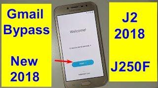 Samsung Galaxy J2 Pro SM-J250F Frp And Gmail Bypass 2018 new