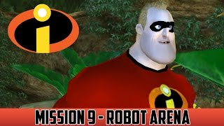 The Incredibles Walkthrough - Mission 9 - Robot Arena [Full HD 60 FPS]