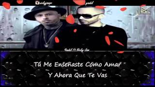 No Sales De Mi Mente (Letra) - Yandel Ft Nicky Jam