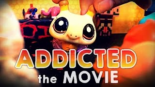 LPS: ADDICTED the MOVIE