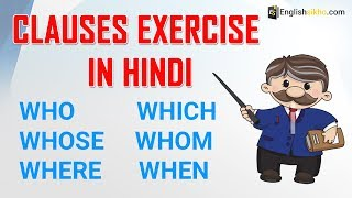 Clauses in English Grammar Exercise in Hindi- English Sikho