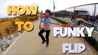 How To: Funky Flip